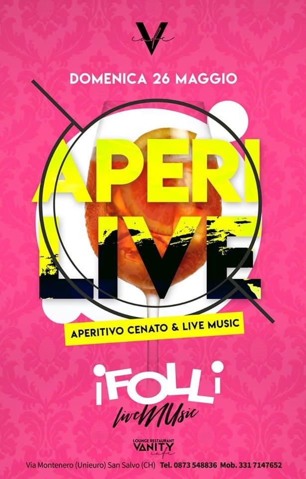 Aperi Live Aperitivo Cenato iFolli Live Music